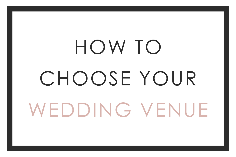 How to Choose a Wedding Venue   San Diego Wedding